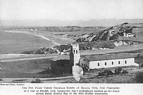 The New Palos Verdes Grammar School at Malaga Cove